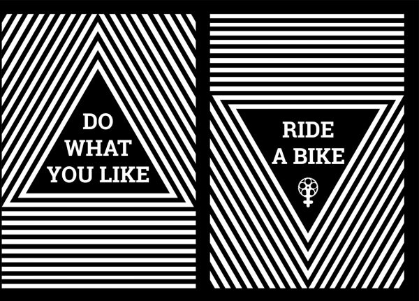 Jasmine Robinson - Image of a black and white poster featuring the words Do What you Like Ride a Bike
