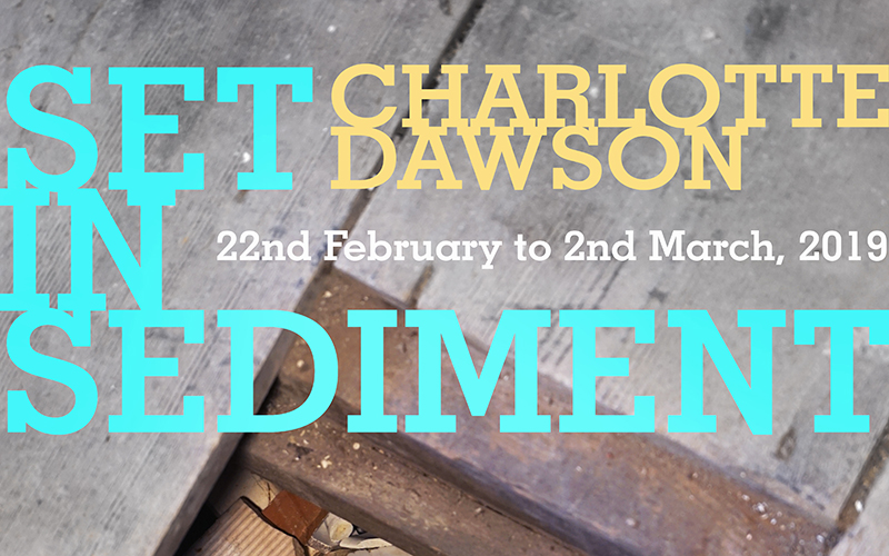 Photo of bare floorboards overlaid with yellow and turquoise font saying Charlotte Dawson Set in Sediment