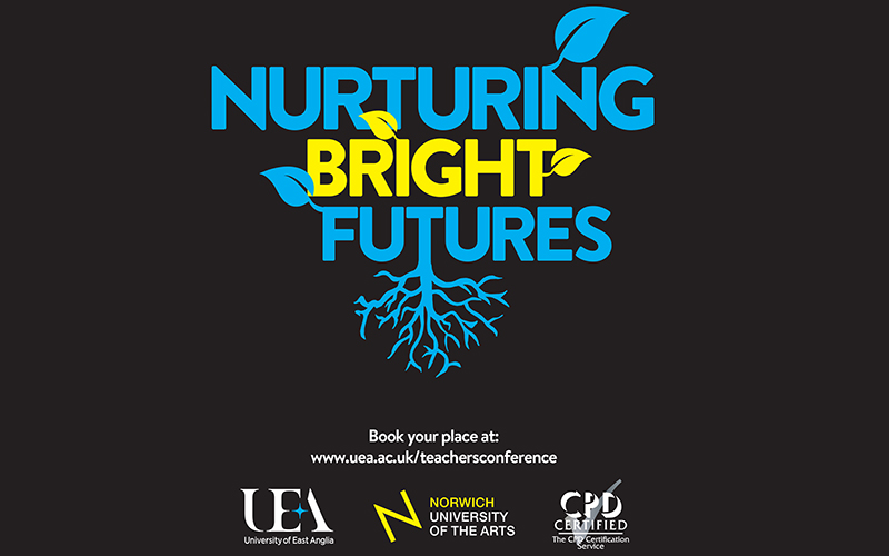 Nurturing Bright Futures at Norwich University of the Arts and University of East Anglia