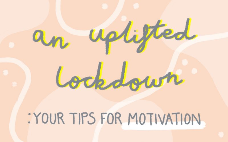 An uplifted lockdown blog title in typography