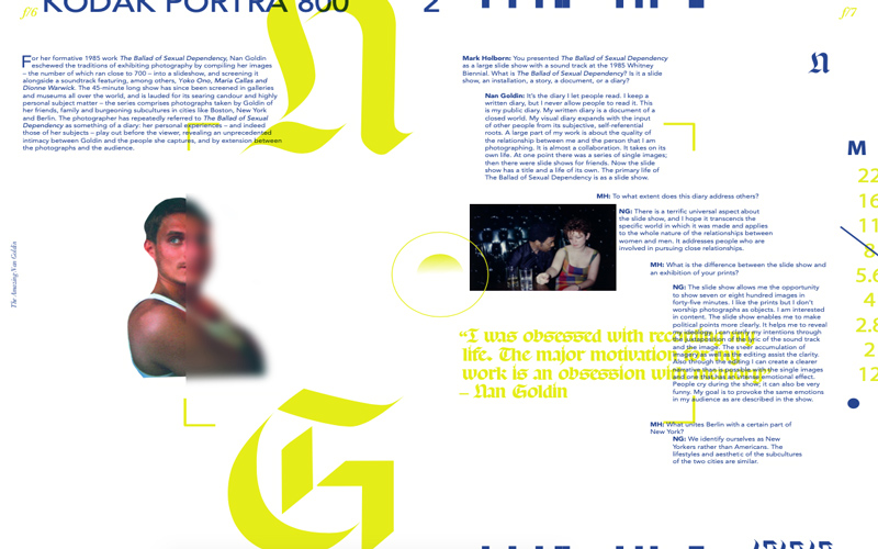 BA Design for Publishing student Callan Norton's editorial design on esteemed photographer, Nan Goldin. Using abstract imagery and creative typography to illustrate a written interview piece.