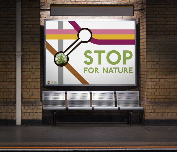Yuhe Lin - Mockup of a London underground platform showing metal seats underneath a sign that reads Stop for Nature