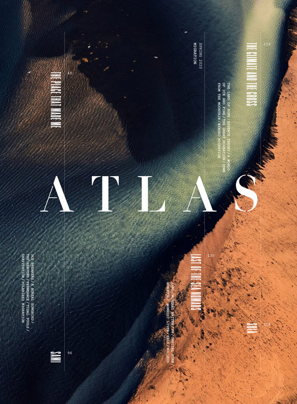Atlas - Magazine cover design for 'Atlas' by BA Design for Publishing student Jana Giles. An abstract photo of water and earth meeting, with 'Atlas' written in white.