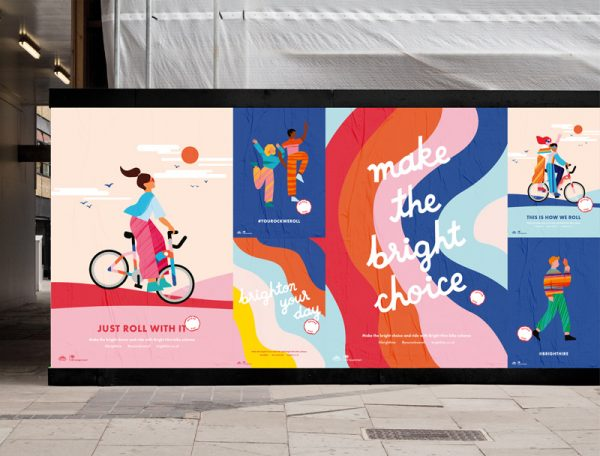 Ella Flood & Erin Ruane - Billboard poster design promoting new branding for Bright Hire Bikes. Colourful illustrations and motivational quotes to encourage usage of bikes